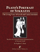 Plato's Portrait of Sokrates : The Living Voice of Greek and Latin Literature