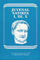 Juvenal: Satires I, III, X