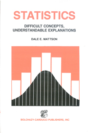 Statistics: Difficult Concepts, Understandable Explanations