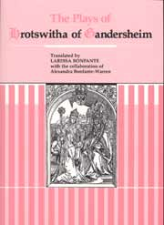 The Plays of Hrotswitha of Gandersheim