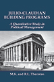 Julio-Claudian Building Programs: A Quantitative Study in Political Management