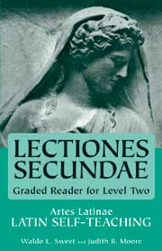 Artes Latinae Level 2, Lectiones Secundae Graded Reader
