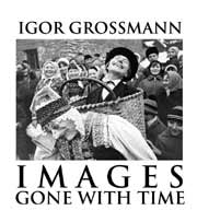 Images Gone with Time: Photographic Reflections of Slovak Folk Life: 1950-1965