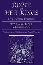Rome and Her Kings: Livy I: Graded Selections