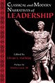 Classical and Modern Narratives of Leadership