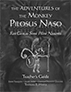 The Adventures of the Monkey Pilosus Naso: Res Gestae Simii Pilosi Nasonis - Teacher's Guide