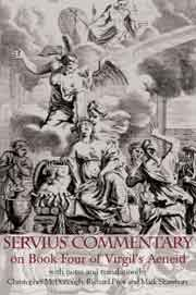 Servius' Commentary on Book Four of Vergil's Aeneid: An Annotated Translation
