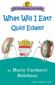 What Will I Eat?: Quid Edam?
