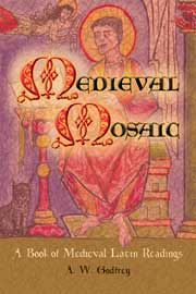 Medieval Mosaic: A Book of Medieval Latin Readings
