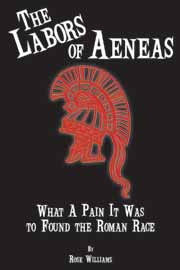 The Labors of Aeneas: What a Pain It Was to Found the Roman Race
