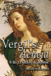Vergil's Aeneid 8 & 11: Italy and Rome