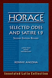Horace: Selected Odes and Satire 1.9: 2nd Edition Revised