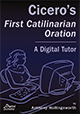 Cicero's First Catilinarian Oration: A Digital Tutor