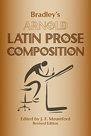 Bradley's Arnold : Latin Prose Composition