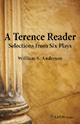 A Terence Reader: Selections from Six Plays