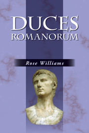 Duces Romanorum: Roman Profiles in Courage
