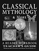 Classical Mythology & More: A Reader Workbook - TG