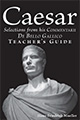 Caesar: Selections from his Commentarii De Bello Gallico - Teacher's Guide