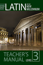 Latin for the New Millennium: Student Text, Level 3 - Teacher's Manual