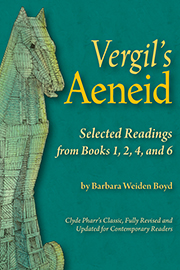 Vergil's Aeneid: Selected Readings from Books 1, 2, 4, and 6