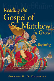 Reading the Gospel of St. Matthew in Greek: A Beginning
