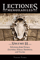 .Lectiones Memorabiles: Volume II: Selections from Horace, Lucretius, Seneca, Suetonius, and Tacitus