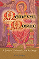 Medieval Mosaic: A Book of Medieval Latin Readings, 2nd Ed