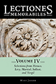 Lectiones Memorabiles Volume IV Selections from Horace, Livy, Martial, Sallust, and Vergil