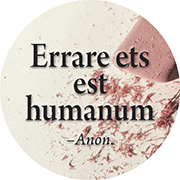 Errare est humanum.: To err is human