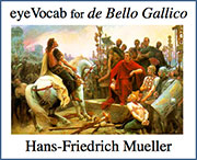 eyeVocab for Caesar's De Bello Gallico: Hans-Friedrich Mueller