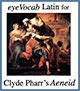 eyeVocab for Clyde Pharr's Aeneid I-VI