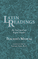 Latin Readings : An Intermediate Rapid Reader: Teacher's Manual