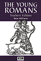 The Young Romans Teacher's Edition