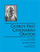 Cicero's First Catilinarian Oration with Introduction, Running Vocabularies, and Notes