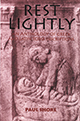 Rest Lightly: An Anthology of Greek and Latin Tomb Inscriptions