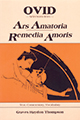 Ovid: Selections from Ars Amatoria and Remedia Amoris