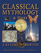 Classical Mythology & More: A Reader Workbook