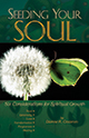 Seeding Your Soul: Six Considerations for Spiritual Growth