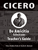 Cicero: De Amicitia Selections for AP*: Teacher's Guide