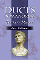 Duces Romanorum: Teacher's Manual