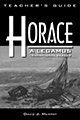 Horace: A LEGAMUS Transitional Reader - Teacher's Guide