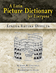 A Latin Picture Dictionary for Everyone: Lingua Latina Depicta