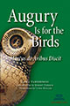 Augury Is for the Birds