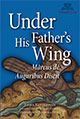 Under His Father's Wing, Marcus de Auguribus Discit