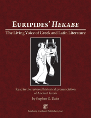 Euripides' Hekabe : The Living Voice of Greek and Latin Literature