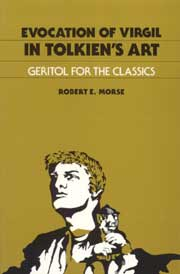 Evocation of Virgil in Tolkien's Art: Geritol for the Classics