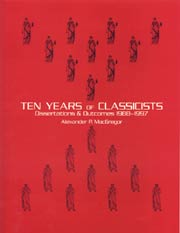 Ten Years of Classicists: Dissertations & Outcomes 1988-1997