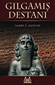 Gilgamis Destani: The Epic of Gilgamesh in Turkish