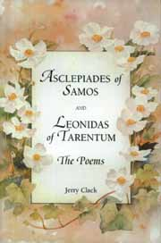 Asclepiades of Samos and Leonidas of Tarentum : The Poems