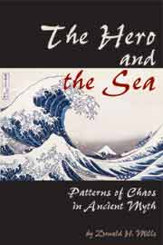 The Hero and the Sea: Patterns of Chaos in Ancient Myth